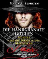 Die Handgranate Gottes (Ein Dämonenjäger Murphy Roman): Horror