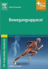 Die Heilpraktiker-Akademie. Bewegungsapparat: mit Zugang zum Elsevier-Portal