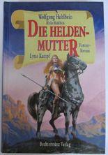 Die Heldenmutter - Lyras Kampf.