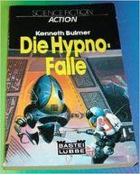Die Hypno-Falle