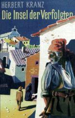Die Insel der Verfolgten: Abenteuer auf Sardinien