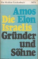 Die Israelis Gründer und Söhne