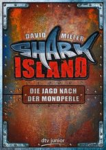 Die Jagd nach der Mondperle Shark Island