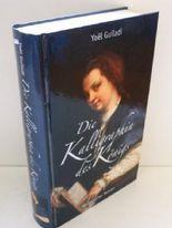 Die Kalligraphin des Königs (Historischer Roman)