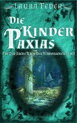 Die Kinder Paxias - Auf Der Suche Nach Der Verborgenen Stadt