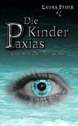 Die Kinder Paxias - Chaos In Der Dunkelwelt
