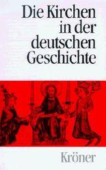 Die Kirchen in der deutschen Geschichte