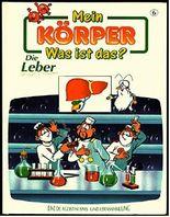 Die Leber, Band 6 - Eine De Agostini Spiel- Und Lernsammlun