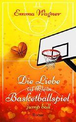 Die Liebe ist (k)ein Basketballspiel -  Jump Ball