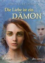 Die Liebe ist ein Dämon: Roman