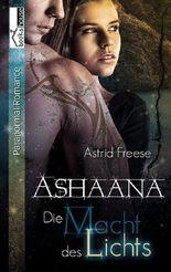 Die Macht des Lichts: Ashaana