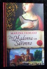 Die Madonna von Saronno. Marina Fiorato. Dt. von Karolina Fell, Weltbild-SammlerEditionen