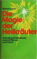 Die Magie der Heilkräuter