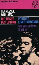 Die Nacht des Leguan. Porträt einer Madonna und vier weitere Einakter