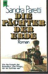 Die Pächter der Erde / Roman.