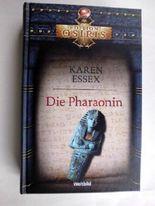 Die Pharaonin / Aus dem Englischen von Bettina Zeller