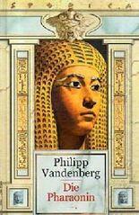 Die Pharaonin. Roman. Weltbild Sammler-Editionen