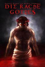 Die Rache Gottes (Die Luzifer-Chroniken 3)