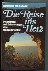 Die Reise ins Herz : Heiteres u. Besinnliches.