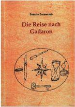 Die Reise nach Gadaron