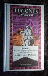 Die Salzsäule. [Aus dem Span. von Arthur Wagner], Fantasia. Aus dem Reich der phantastischen Literatur herausgegeben von Jorge Luis Borges.
