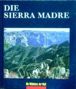 Die Sierra Madre.