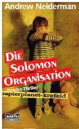 Die Solomon-Organisation : Psycho-Thriller. = The Image Bank, Bastei Lübbe 13659 ; 3404136594 Ins Dt. übertr. von Bernhard Willms,