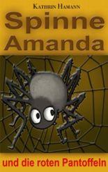 Die Spinne Amanda und die roten Pantoffeln