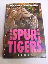 Die Spur des Tigers: Roman