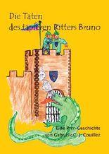 Die Taten des tapferen Ritters Bruno - Eine Rrr-Geschichte
