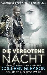Die Verbotene Nacht (Liebesromane) (Tagebücher der Dunkelheit Band 5)