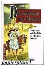 Die Zauberin von Alamut : Fantasy-Roman. Bastei Bd. 21206 ; 3404212061