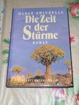 Die Zeit der Stürme : Roman Aus dem Englischen übersetzt von Wolfgang Crass