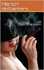 Die Zigarrendreherin - I