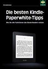 Die besten Kindle-Paperwhite-Tipps: So reizen Sie Ihren eBook-Reader voll aus