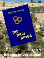 Die drei Ringe - Teil 1: Planlos in Jerusalem