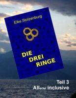 Die drei Ringe - Teil 3: Allerlei inclusive