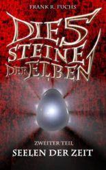 Die fünf Steine der Elben Band 2 Seelen der Zeit