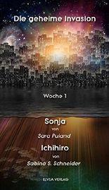 Die geheime Invasion - Woche 1: Sonja | Ichihiro - Heft 2