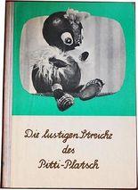 Die lustigen Streiche des Pitti-Platsch.Ein musikalisches Bilderbuch