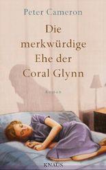 Die merkwürdige Ehe der Coral Glynn