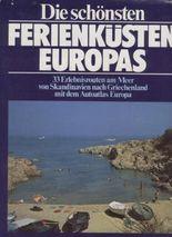 Die schönsten Ferienküsten Europas