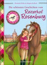 Die schönsten Geschichten vom Reiterhof Rosenburg