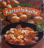 Die vielseitige Kartoffelküche.