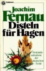 Disteln für Hagen : Bestandsaufnahme d. dt. Seele.Goldmann 3680 ; 3442036801