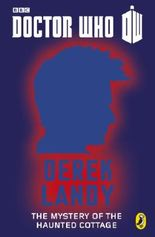 Doctor Who: The Mystery of the Haunted Cottage: Tenth Doctor: 50th Anniversary (Doctor Who Digital)