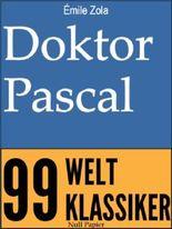 Doktor Pascal: Die Rougon-Macquart