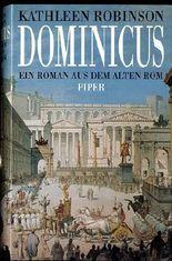Dominicus - Ein Roman aus dem alten Rom