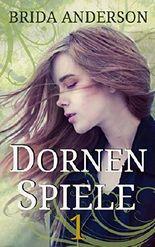 Dornen-Spiele, Teil 1: Rule of Thorns: Staffel 1