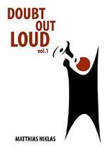 Doubt Out Loud - Vol.1
